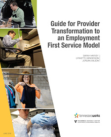 Guide for Provider Transformation to an Employment First Service Model Manual Cover Art