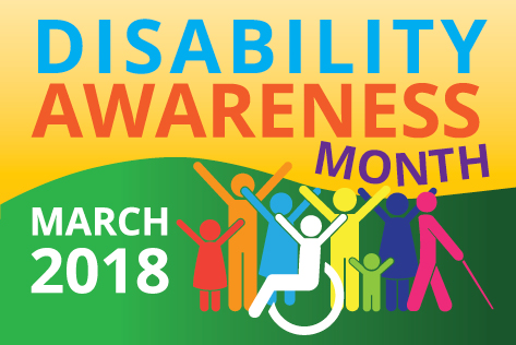 Disability Awareness Month March 2018