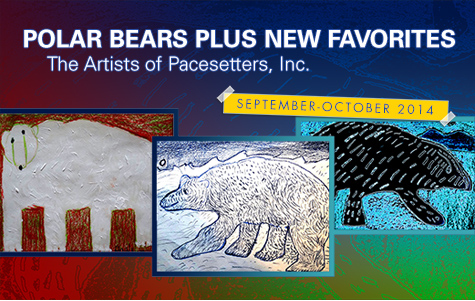 Photo of art from the exhibit Polar Bears Plus New Favorites, the Artists of Pacesetters, Inc.
