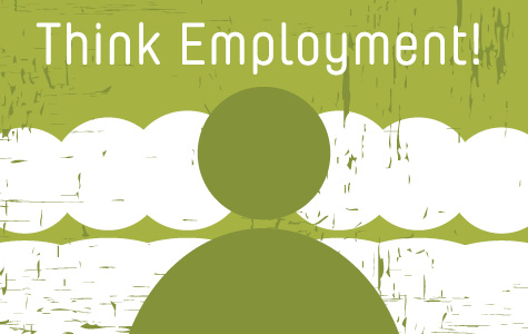 """Photo that says """"Think Employment!"""""""